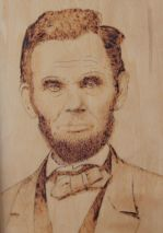 Mr. Lincoln Burned in Wood-pyrography on birch-Monty Jones